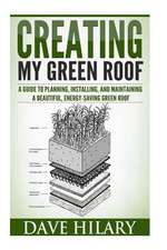Creating My Green Roof