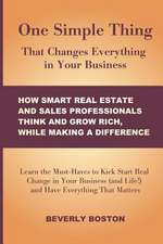 One Simple Thing That Changes Everything in Your Business