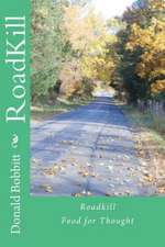 Roadkill:  Food for Thought