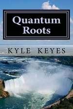 Quantum Roots