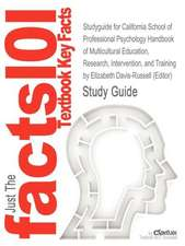 Studyguide for California School of Professional Psychology Handbook of Multicultural Education by (Editor), Elizabeth Davis-Russell, ISBN 97807879576