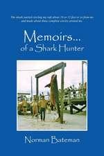 Memoirs....of a Shark Hunter