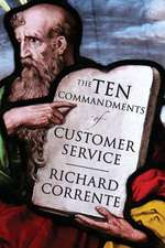 The Ten Commandments of Customer Service