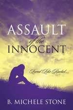 Assault of the Innocent:  Loved Like Rachel