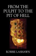 From The Pulpit To The Pit Of Hell