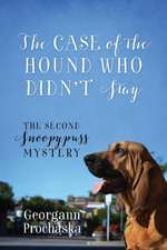 The Case of the Hound Who Didn't Stay