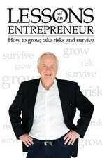 Lessons of an Entrepreneur