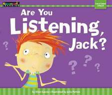 Are You Listening, Jack? Shared Reading Book