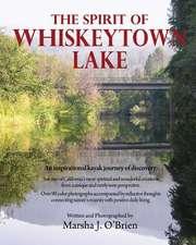 The Spirit of Whiskeytown Lake