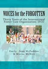 Voices for the Forgotten