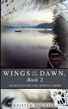 Wings of the Dawn, Book 2