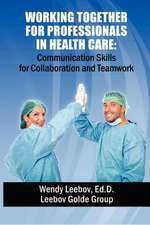 Working Together for Professionals in Health Care