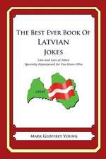 The Best Ever Book of Latvian Jokes