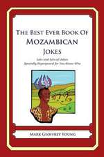The Best Ever Book of Mozambican Jokes