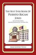 The Best Ever Book of Puerto Rican Jokes