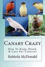 Canary Crazy
