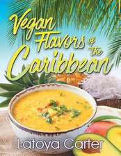 Vegan Flavors of the Caribbean