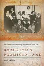 Brooklyn's Promised Land:  The Free Black Community of Weeksville, New York