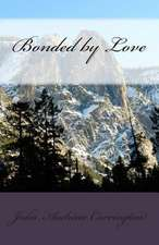 Bonded by Love