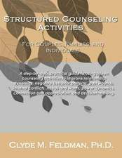 Structured Counseling Activities for Couples, Families, and Individuals