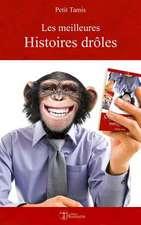 Les Meilleures Histoires Droles