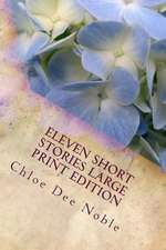 Eleven Short Stories Large Print Edition