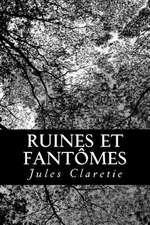 Ruines Et Fantomes