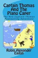 Captain Thomas and the Piano Caper