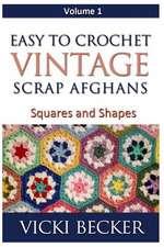 Easy to Crochet Vintage Scrap Afghans