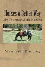 Horses a Better Way