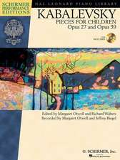 Kabalevsky Pieces for Children: Opus 27 and Opus 39 [With CD (Audio)]