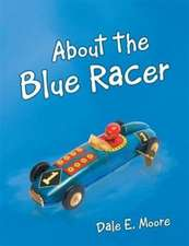About the Blue Racer