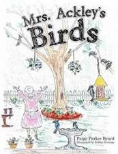 Mrs. Ackley's Birds