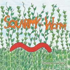 Squirmy the Worm
