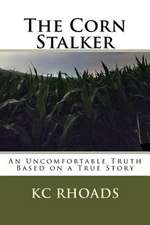 The Corn Stalker