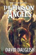 The Prison of Angels