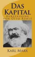 Das Kapital - Kurzfassung Von Otto Ruehle
