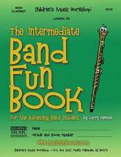 The Intermediate Band Fun Book (High Clarinet)