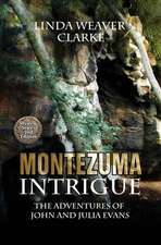 Montezuma Intrigue