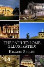 The Path to Rome (Illustrated):  2000-1887