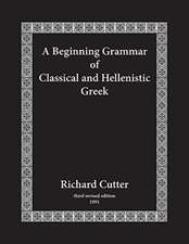 A Beginning Grammar of Classical and Hellenistic Greek