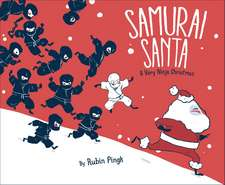 Samurai Santa: A Very Ninja Christmas