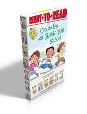 On the Go with Robin Hill School!:  The First Day of School; The Playground Problem; Class Picture Day; Dad Goes to School; First-Grade Bunny; Wash You