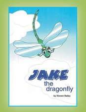Jake the Dragonfly