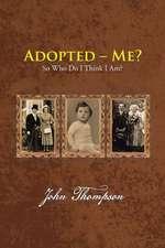 Adopted - Me?