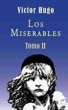 Los Miserables (Tomo 2)