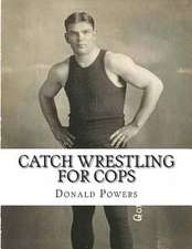 Catch Wrestling for Cops