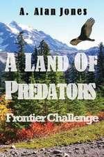 A Land of Predators