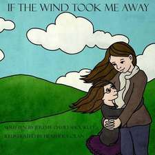 If the Wind Took Me Away