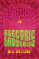Murder in Electric Ladyland